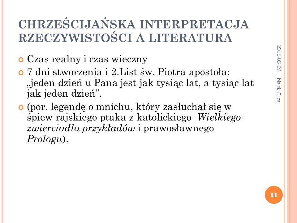CHRZEŚCIJAŃSKA INTERPRETACJA RZECZYWISTOŚCI A LITERATURA