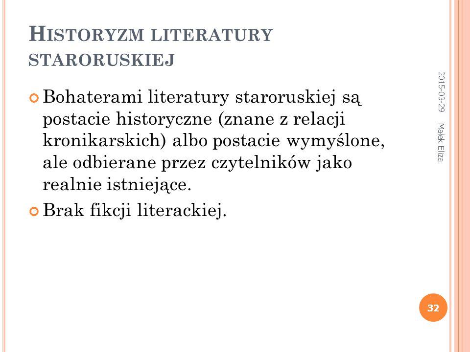 Historyzm literatury staroruskiej