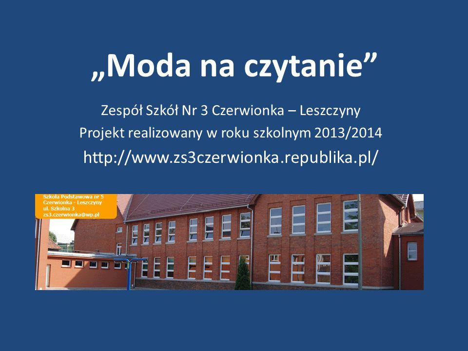 """""""Moda na czytanie http://www.zs3czerwionka.republika.pl/"""