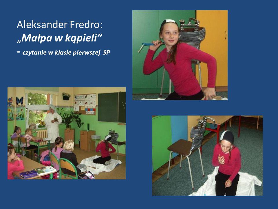 """Aleksander Fredro: """"Małpa w kąpieli - czytanie w klasie pierwszej SP"""