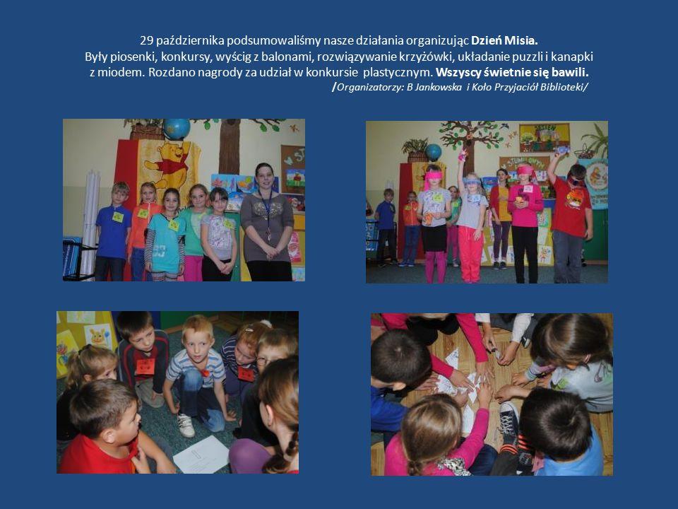 29 października podsumowaliśmy nasze działania organizując Dzień Misia