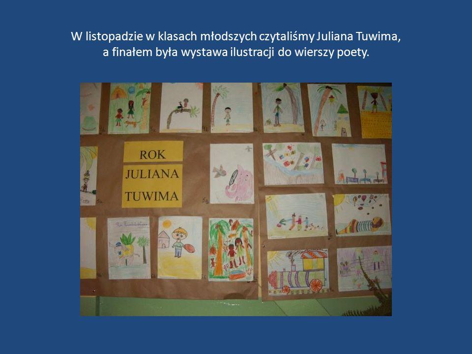W listopadzie w klasach młodszych czytaliśmy Juliana Tuwima, a finałem była wystawa ilustracji do wierszy poety.