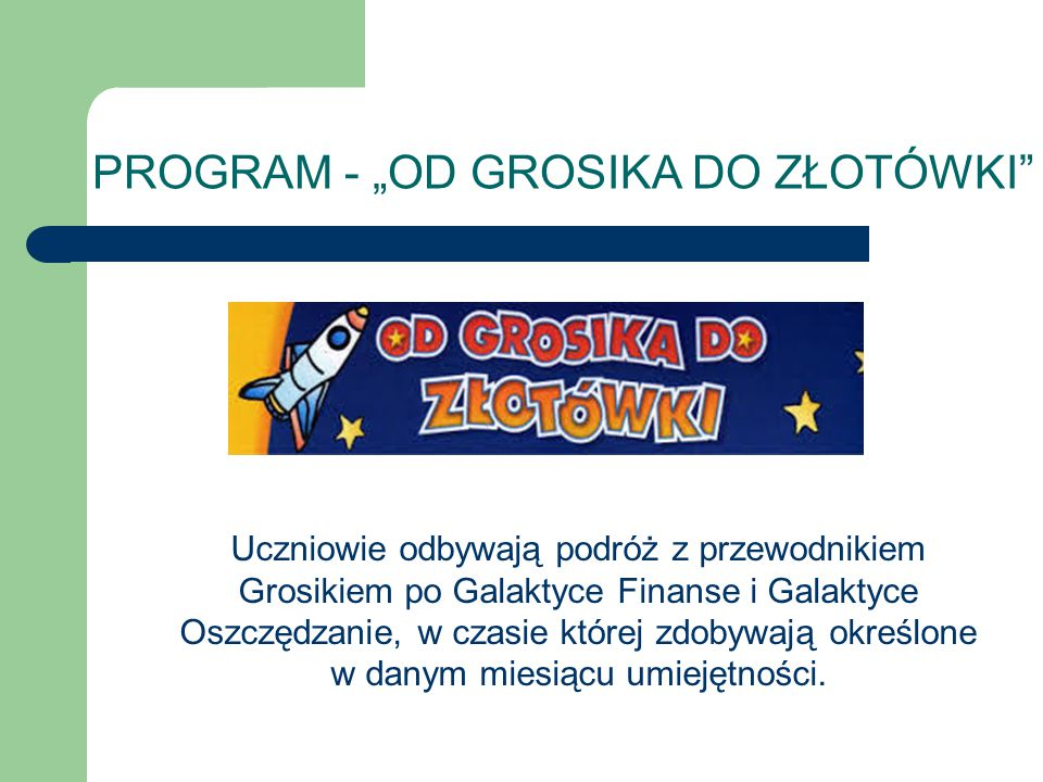 "PROGRAM - ""OD GROSIKA DO ZŁOTÓWKI"