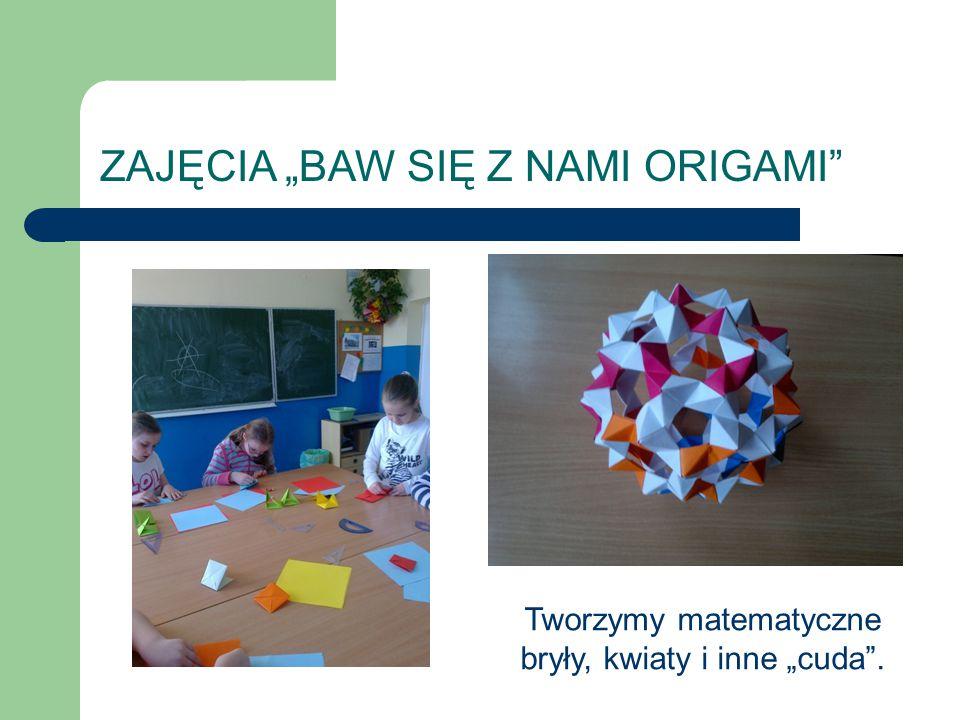 """Tworzymy matematyczne bryły, kwiaty i inne """"cuda ."""