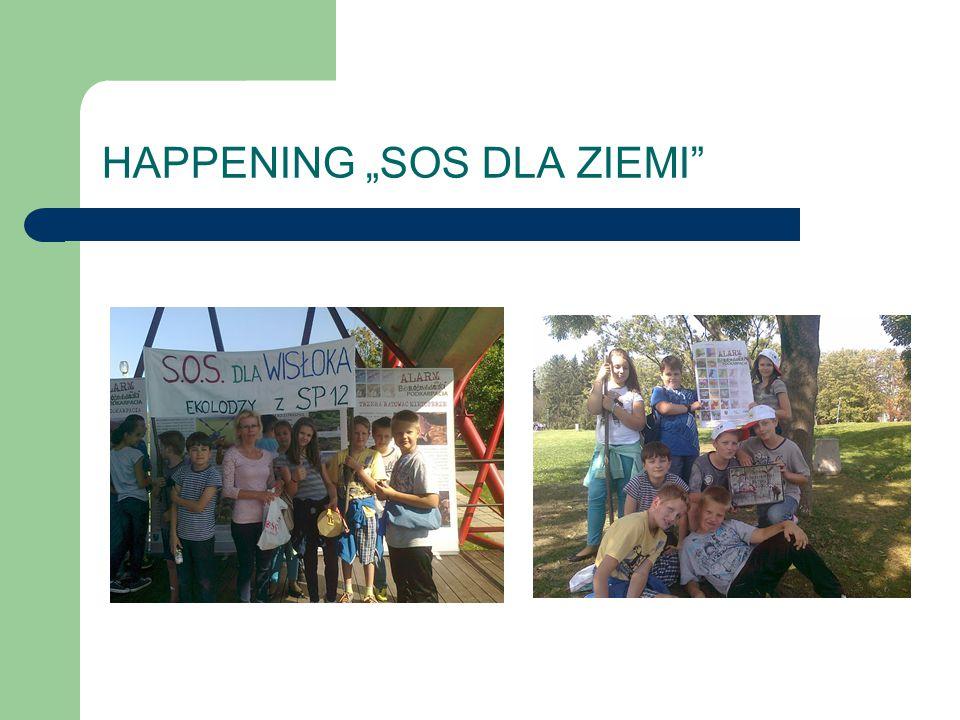 """HAPPENING """"SOS DLA ZIEMI"""