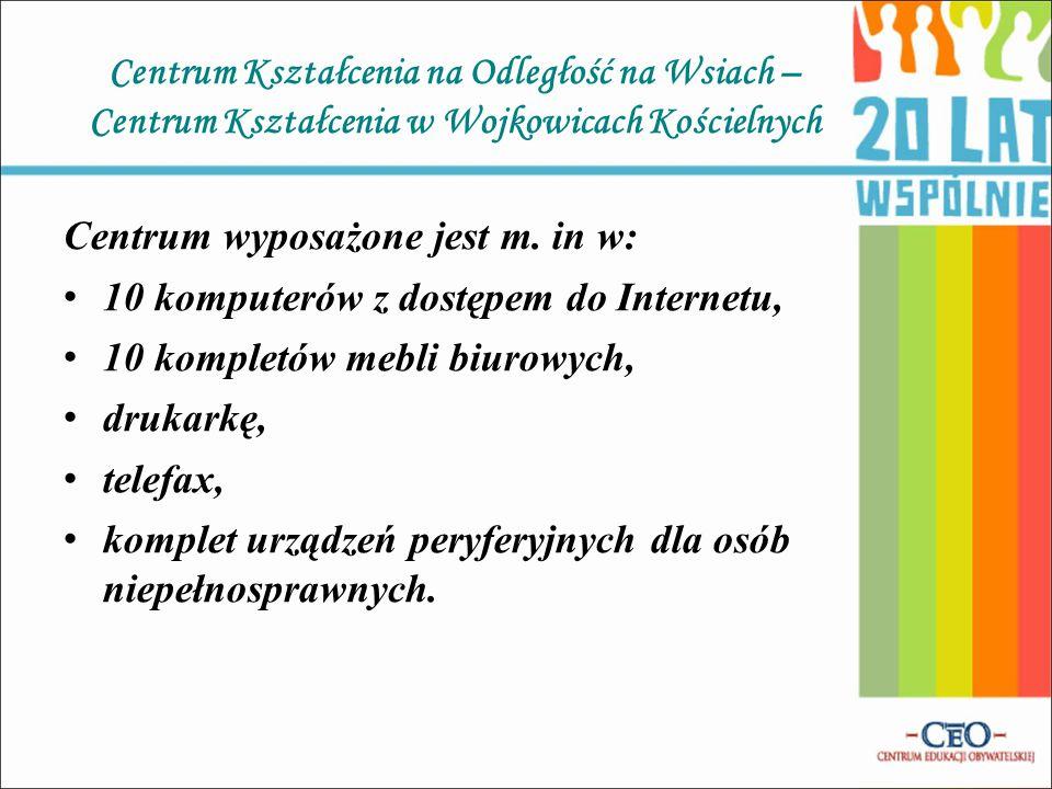 Centrum Kształcenia na Odległość na Wsiach – Centrum Kształcenia w Wojkowicach Kościelnych