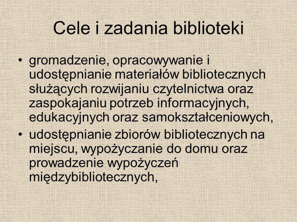 Cele i zadania biblioteki