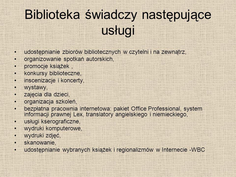 Biblioteka świadczy następujące usługi