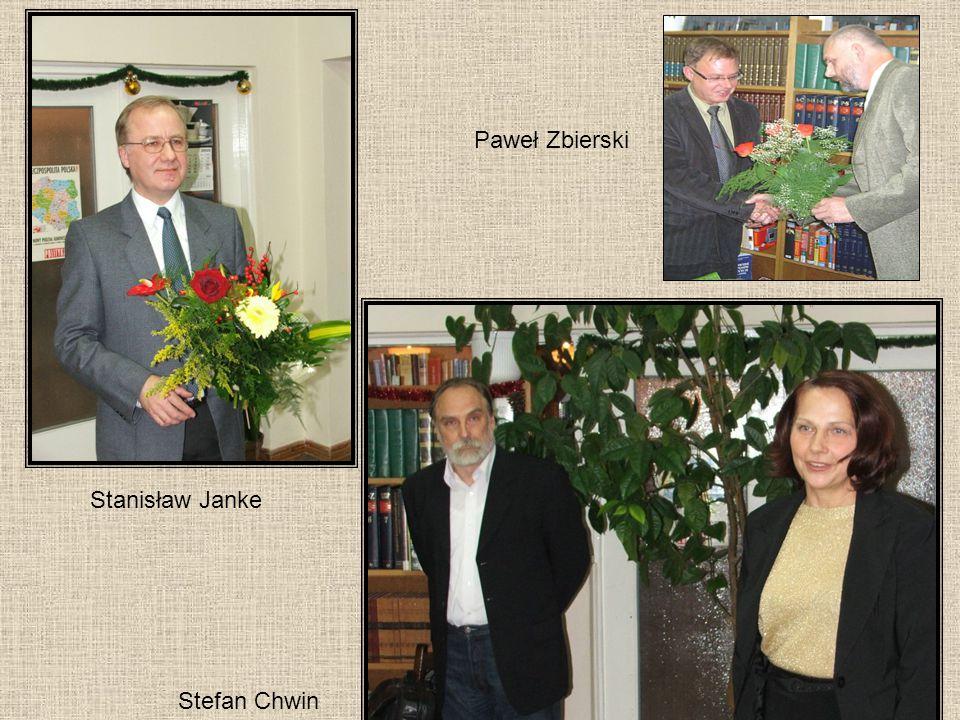 Paweł Zbierski Stanisław Janke Stefan Chwin