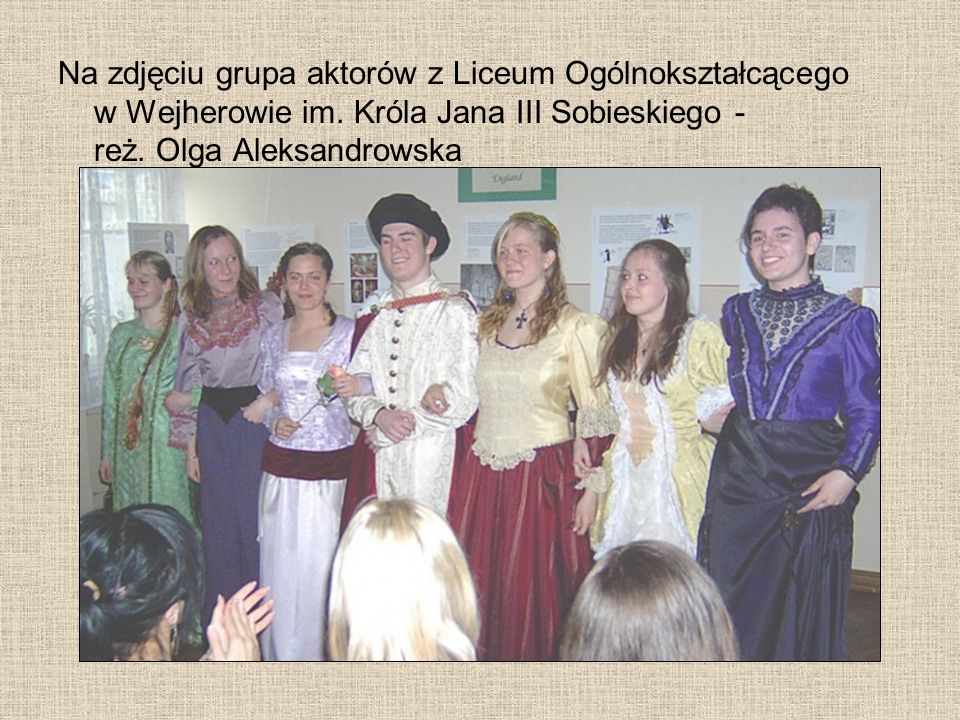 Na zdjęciu grupa aktorów z Liceum Ogólnokształcącego w Wejherowie im