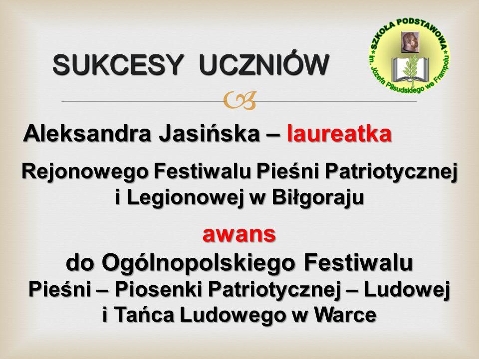 Rejonowego Festiwalu Pieśni Patriotycznej i Legionowej w Biłgoraju