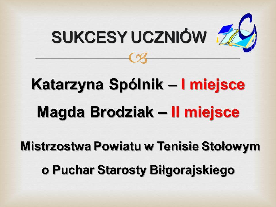 Katarzyna Spólnik – I miejsce Magda Brodziak – II miejsce
