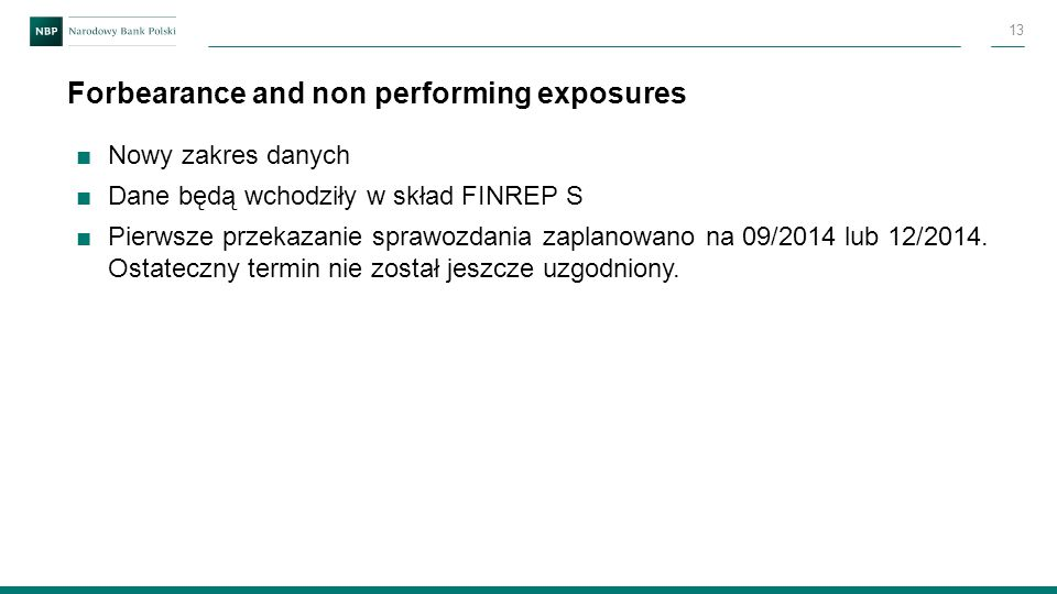 Forbearance and non performing exposures