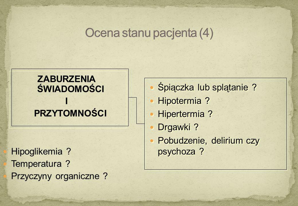 Ocena stanu pacjenta (4)