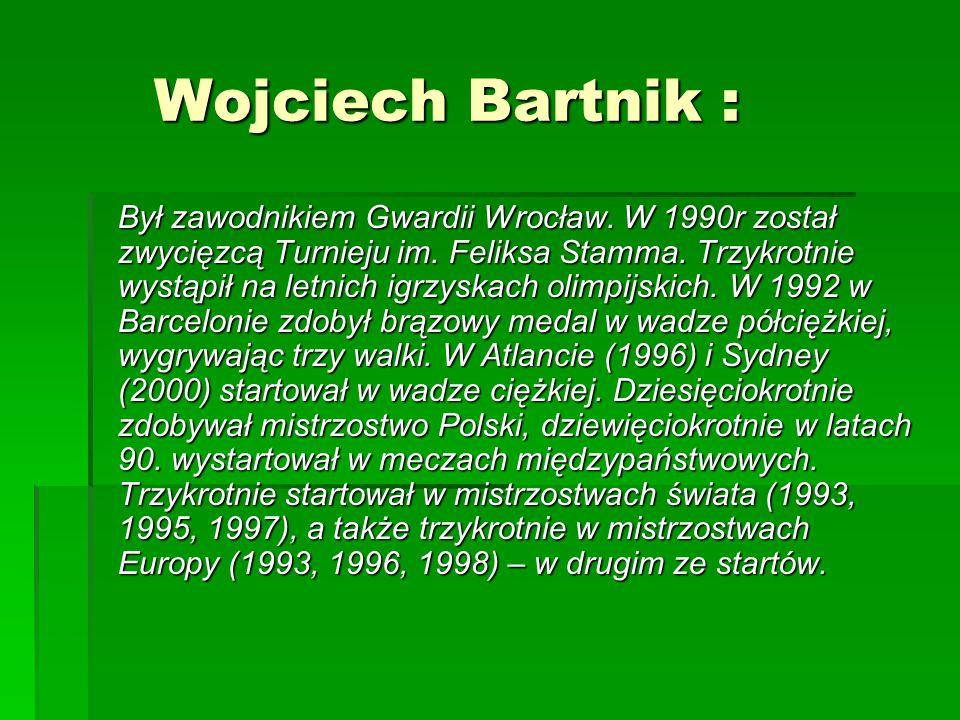 Wojciech Bartnik :