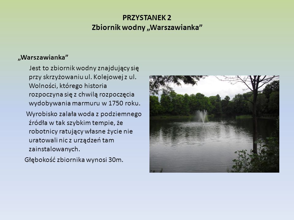 """PRZYSTANEK 2 Zbiornik wodny """"Warszawianka"""