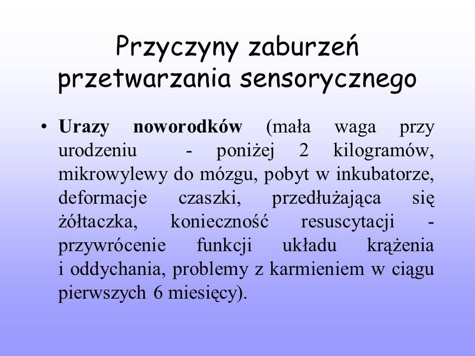 Przyczyny zaburzeń przetwarzania sensorycznego