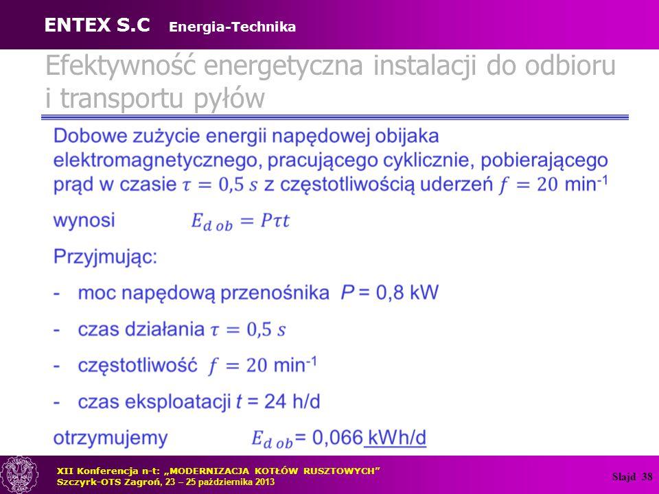 Efektywność energetyczna instalacji do odbioru i transportu pyłów