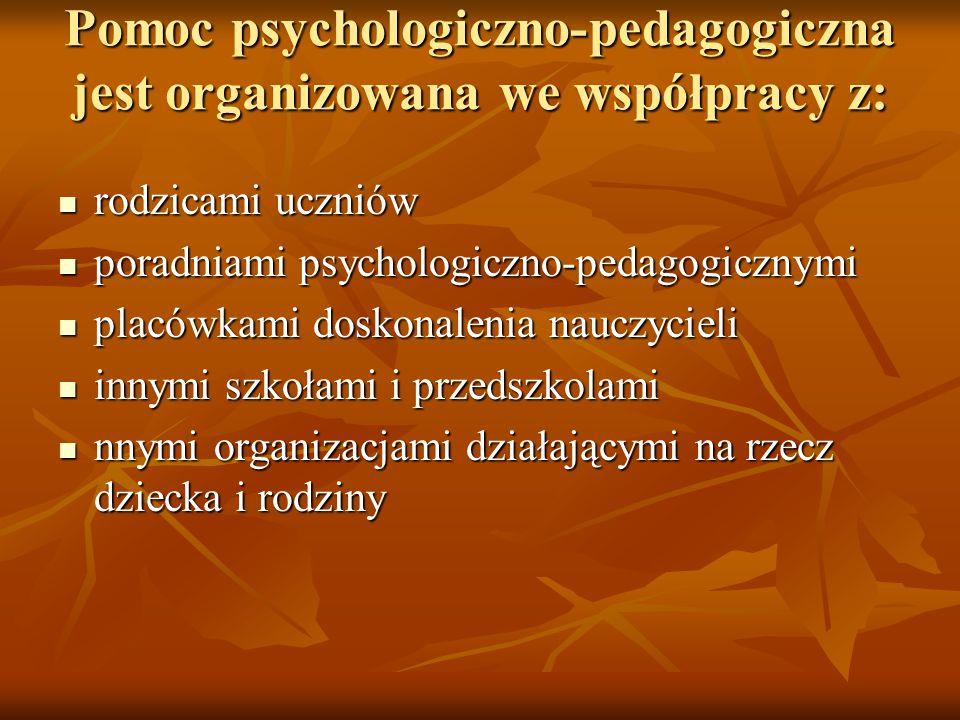 Pomoc psychologiczno-pedagogiczna jest organizowana we współpracy z: