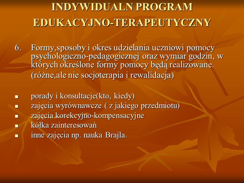 INDYWIDUALN PROGRAM EDUKACYJNO-TERAPEUTYCZNY