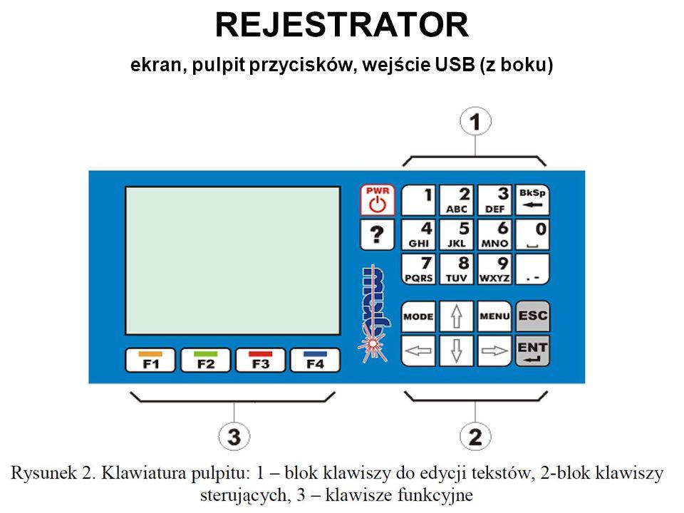 REJESTRATOR ekran, pulpit przycisków, wejście USB (z boku)