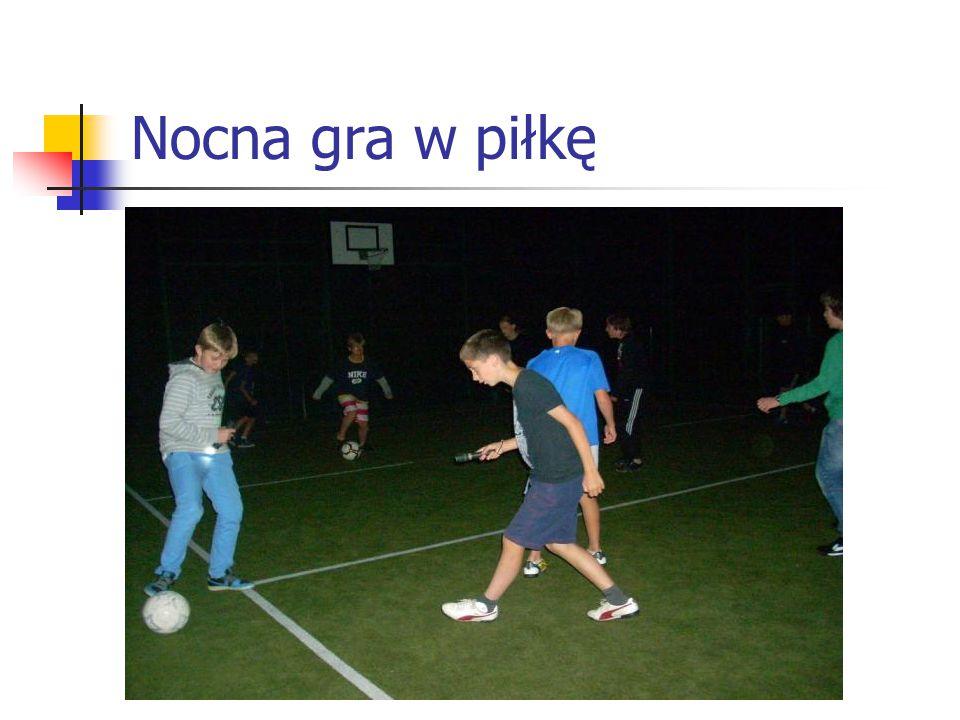 Nocna gra w piłkę