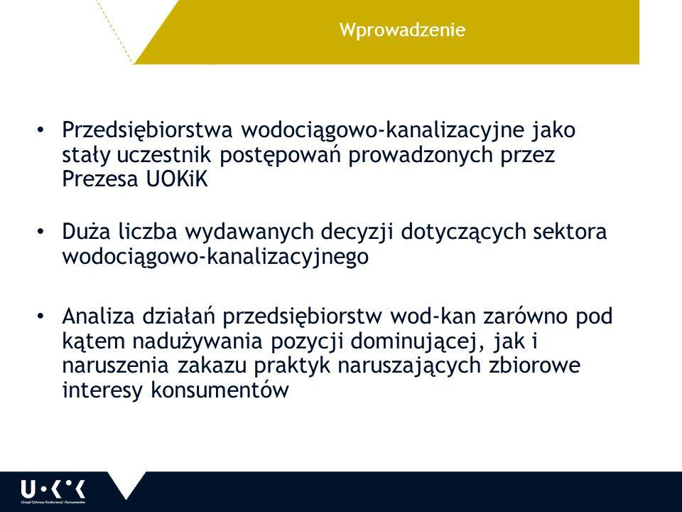 Wprowadzenie Przedsiębiorstwa wodociągowo-kanalizacyjne jako stały uczestnik postępowań prowadzonych przez Prezesa UOKiK.