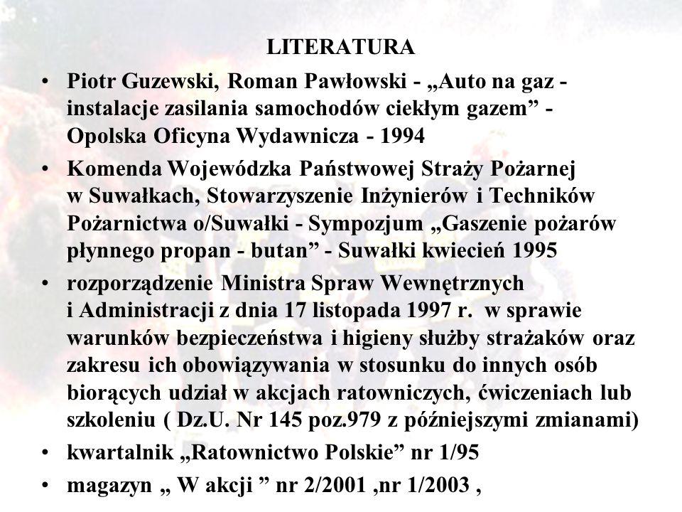 """LITERATURA Piotr Guzewski, Roman Pawłowski - """"Auto na gaz - instalacje zasilania samochodów ciekłym gazem - Opolska Oficyna Wydawnicza - 1994."""