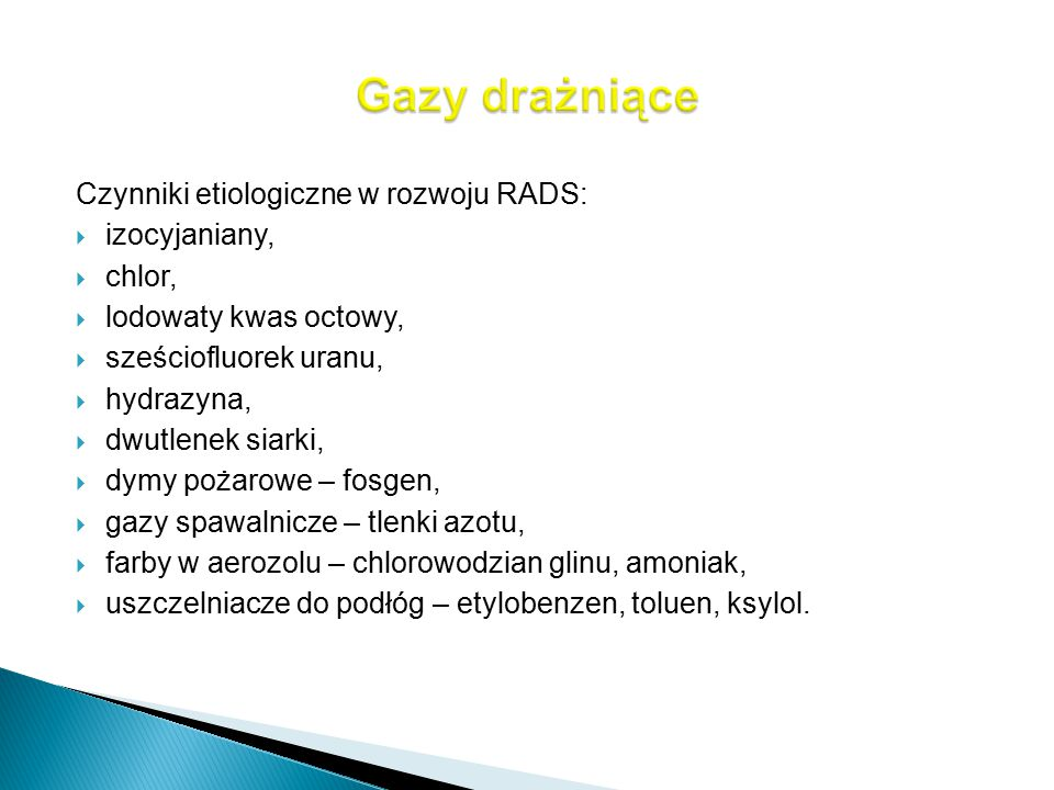 Gazy drażniące Czynniki etiologiczne w rozwoju RADS: izocyjaniany,