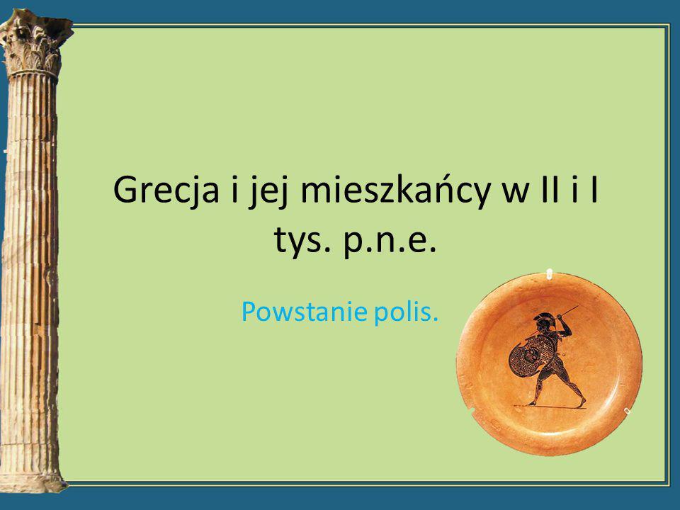 Grecja i jej mieszkańcy w II i I tys. p.n.e.