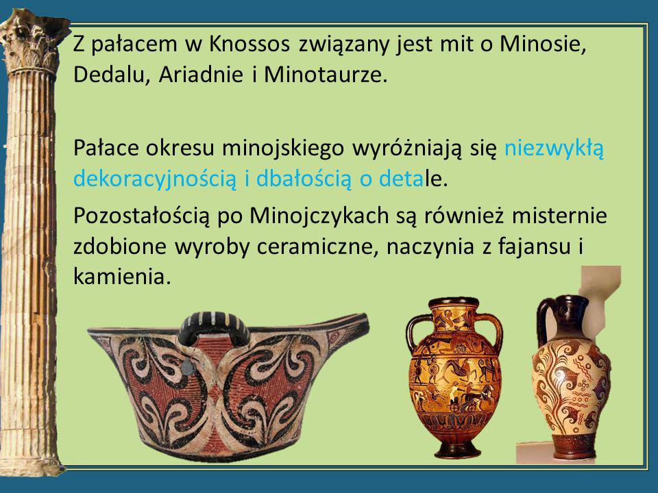 Z pałacem w Knossos związany jest mit o Minosie, Dedalu, Ariadnie i Minotaurze.