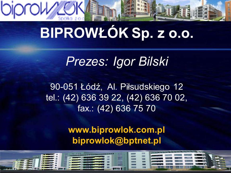 BIPROWŁÓK Sp. z o.o. Prezes: Igor Bilski