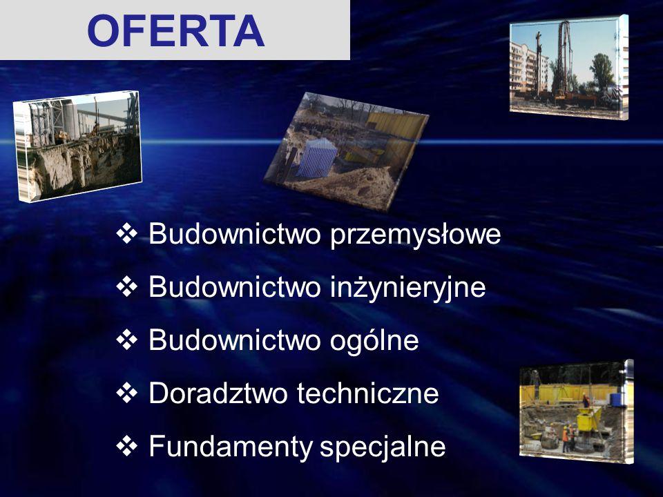OFERTA Budownictwo przemysłowe Budownictwo inżynieryjne