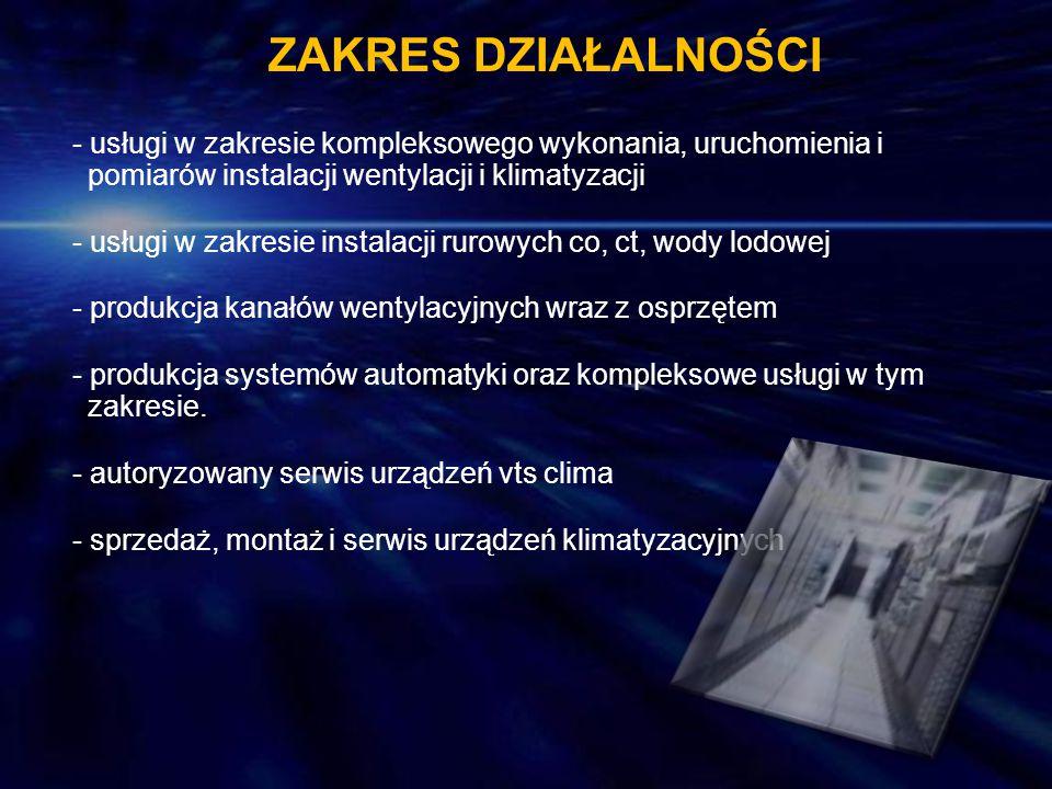 - usługi w zakresie instalacji rurowych co, ct, wody lodowej