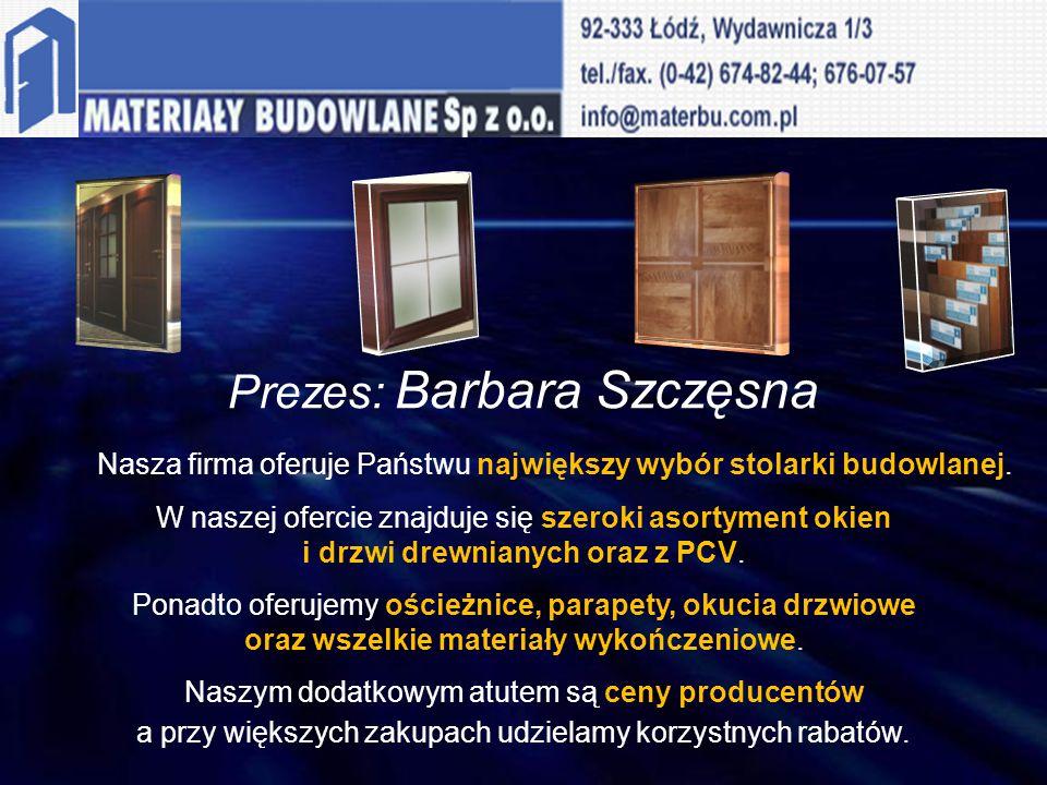 Prezes: Barbara Szczęsna