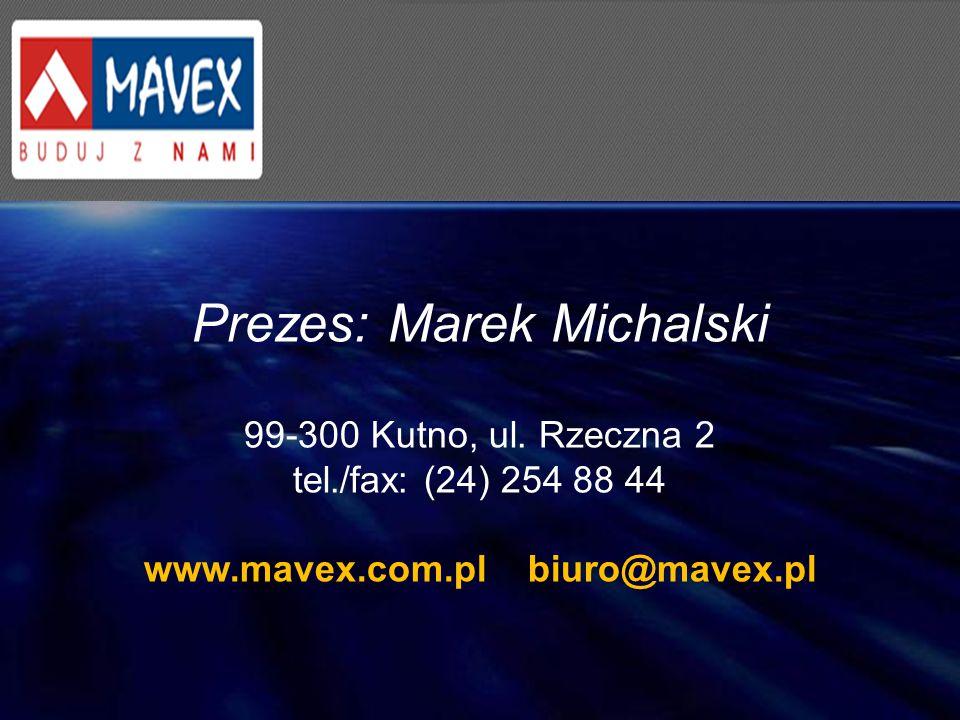 Prezes: Marek Michalski
