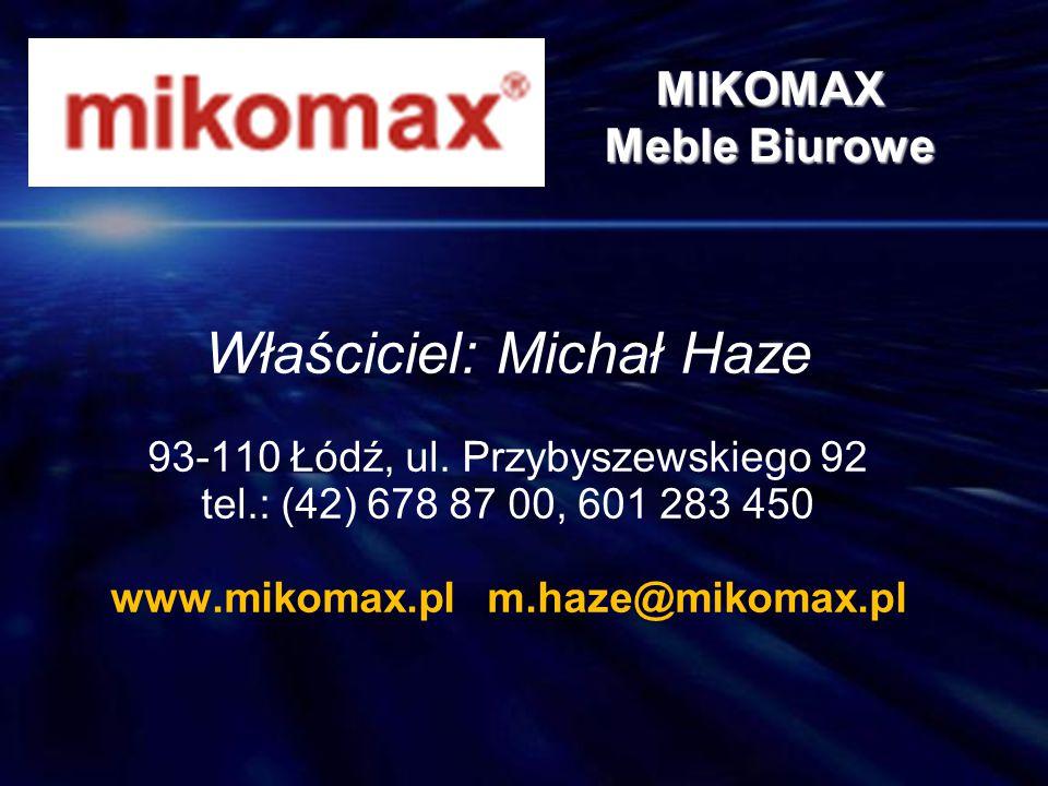 www.mikomax.pl m.haze@mikomax.pl