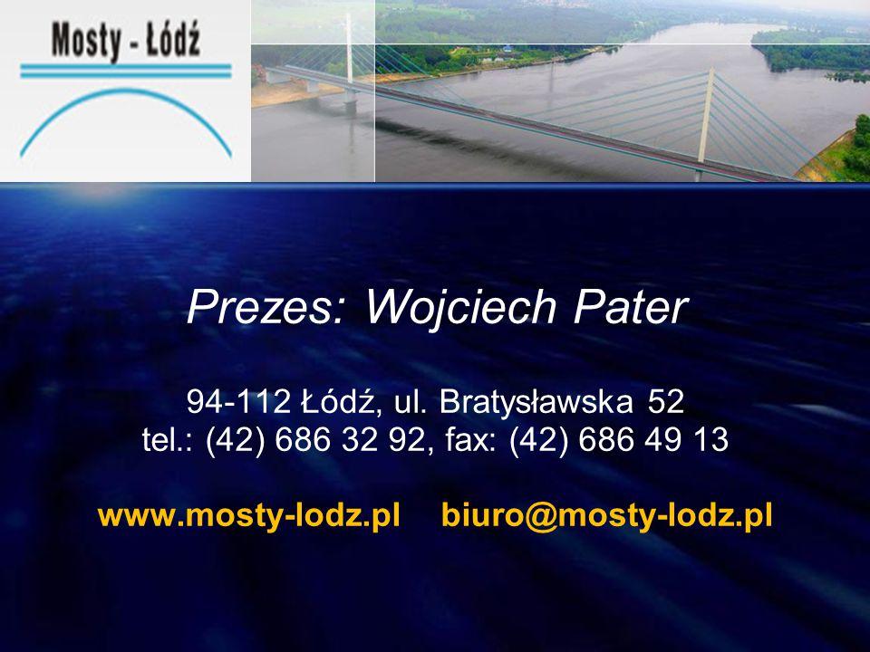 www.mosty-lodz.pl biuro@mosty-lodz.pl