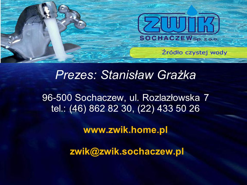Prezes: Stanisław Grażka