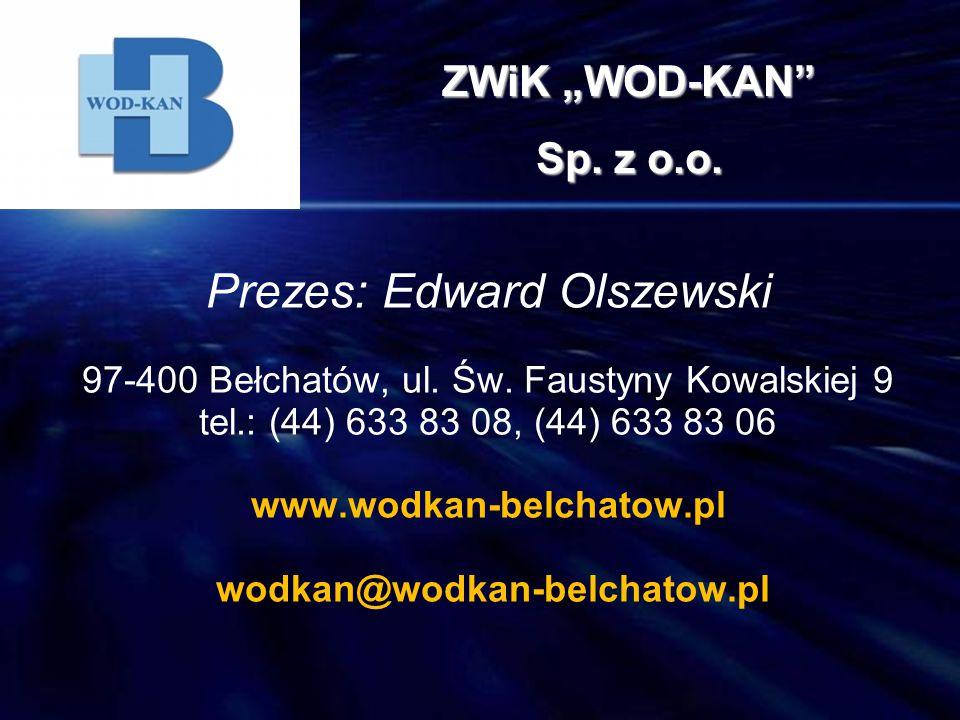 Prezes: Edward Olszewski