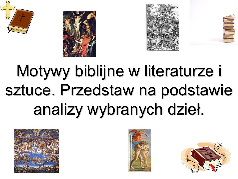 Motywy biblijne w literaturze i sztuce