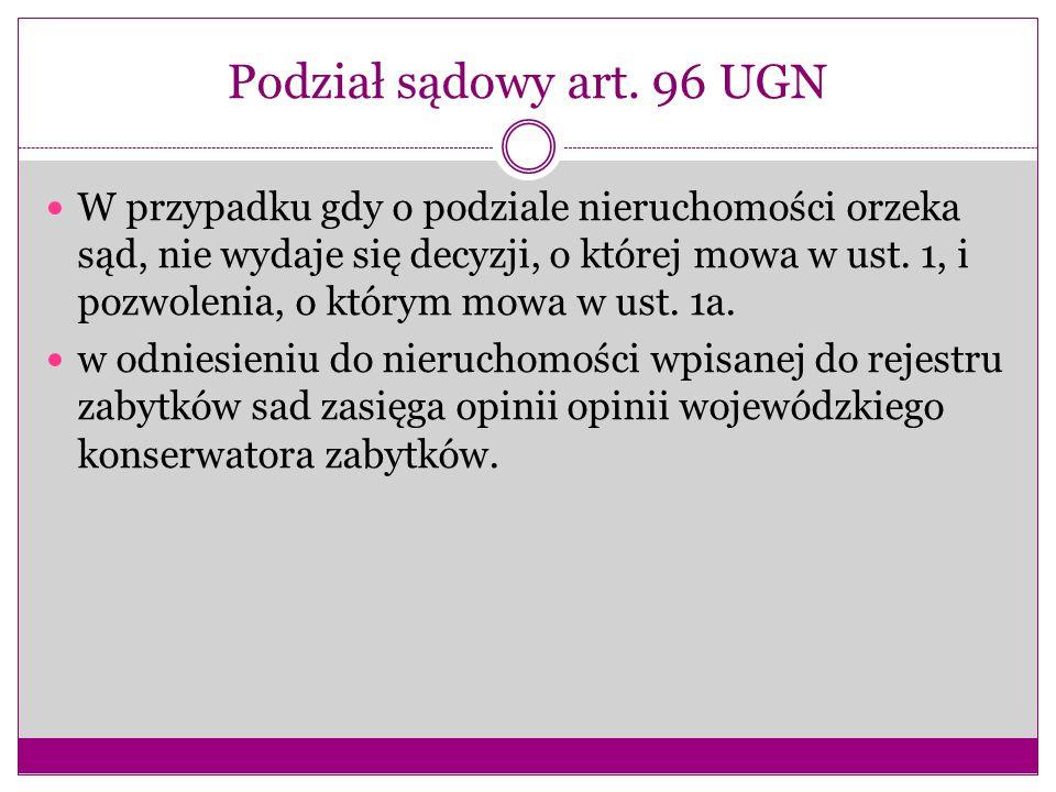 Podział sądowy art. 96 UGN