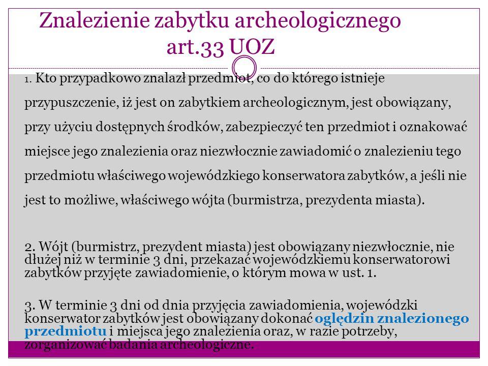 Znalezienie zabytku archeologicznego art.33 UOZ