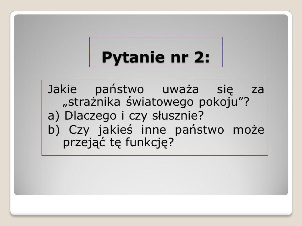 Pytanie nr 2: