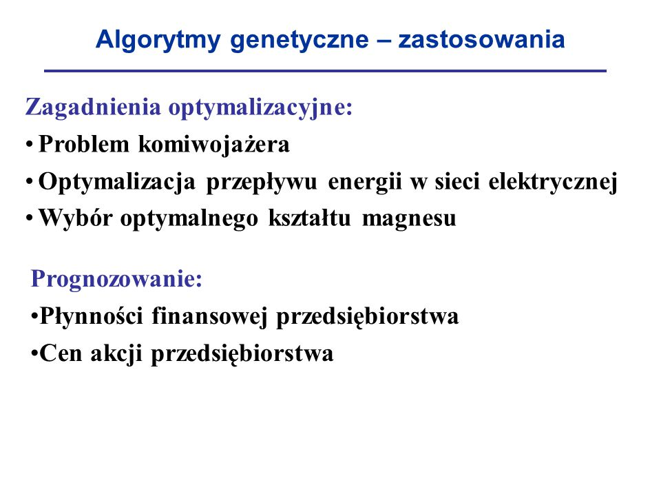 Algorytmy genetyczne – zastosowania