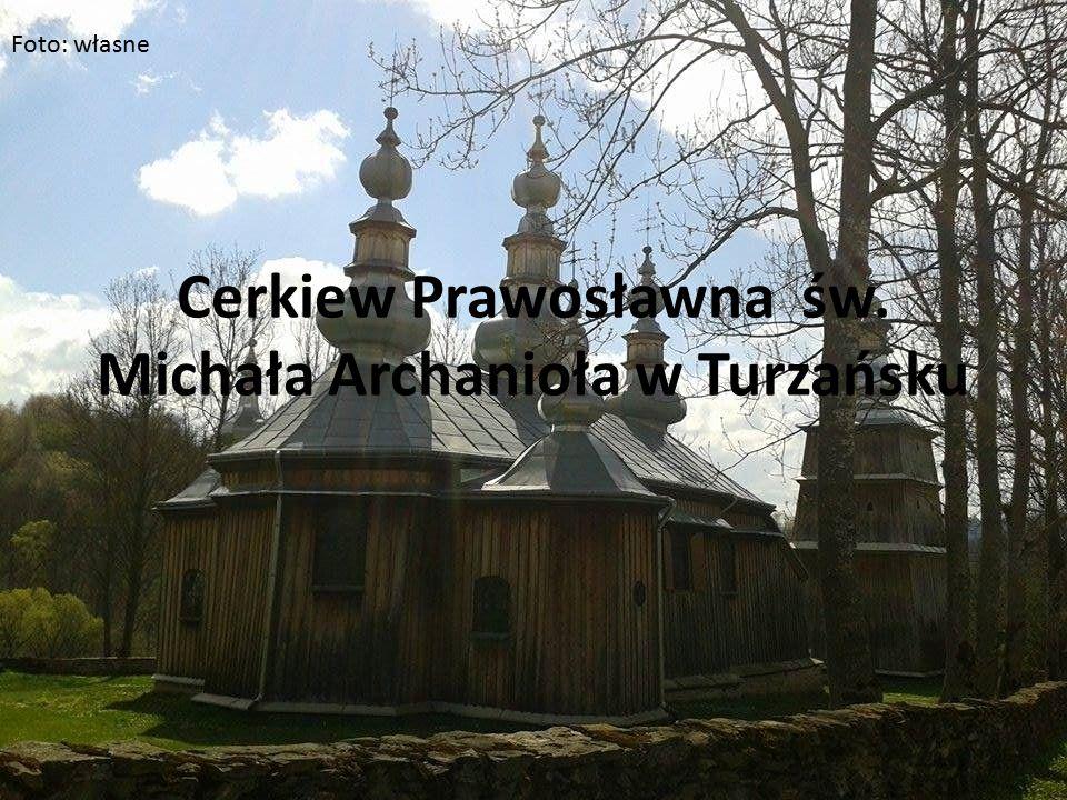 Cerkiew Prawosławna św. Michała Archanioła w Turzańsku