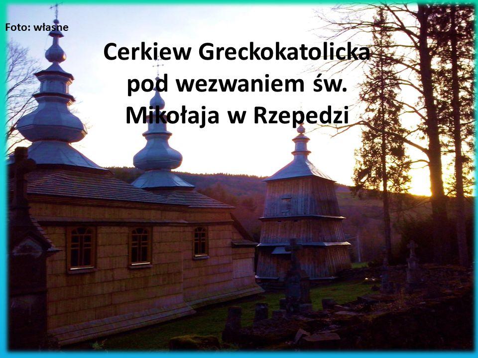 Cerkiew Greckokatolicka pod wezwaniem św. Mikołaja w Rzepedzi