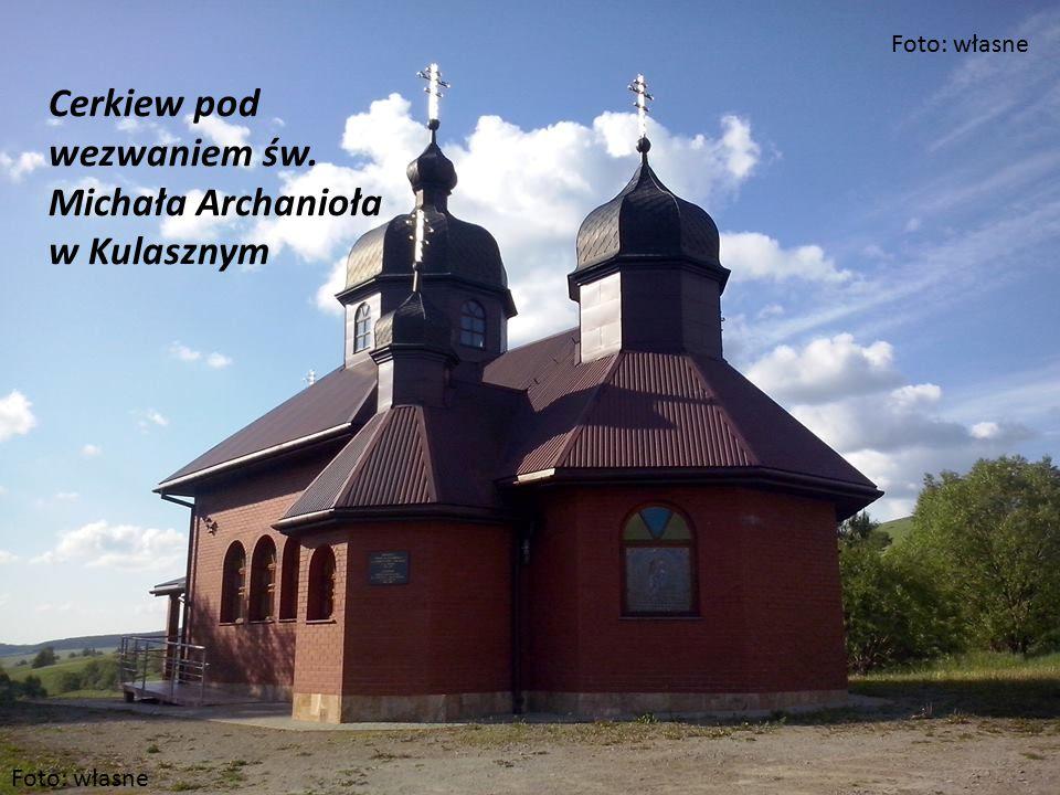 Cerkiew pod wezwaniem św. Michała Archanioła w Kulasznym