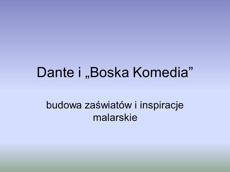 """Dante i """"Boska Komedia"""