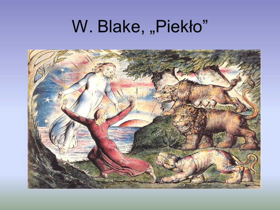 """W. Blake, """"Piekło"""